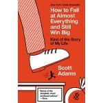【预订】How to Fail at Almost Everything and Still Win Big: Kin