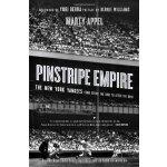【预订】Pinstripe Empire: The New York Yankees from Before the