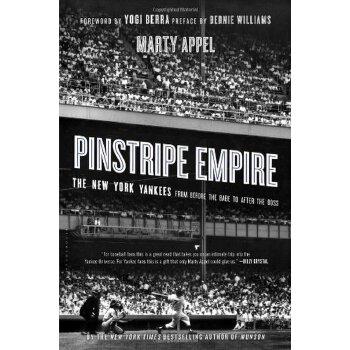 【预订】Pinstripe Empire: The New York Yankees from Before the Babe to After the Boss 美国库房发货,通常付款后3-5周到货!