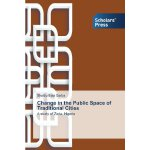 【预订】Change in the Public Space of Traditional Cities