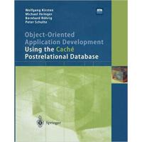 【预订】Object-Oriented Application Development Using the Caché