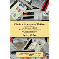 【预订】Do-It-Yourself Bailout: How I Eliminated $222,000 of Cr