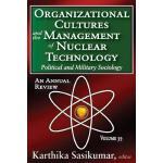 【预订】Organizational Cultures and the Management of Nuclear T