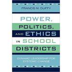 【预订】Power, Politics, and Ethics in School Districts: Dynami