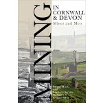 【预订】Mining in Cornwall and Devon: Mines and Men