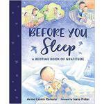 【预订】Before You Sleep: A Bedtime Book of Gratitude 978162414