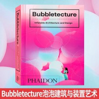 Bubbletecture 泡泡建筑与装置艺术 展览展示 临时 建筑设计书籍
