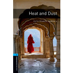 Oxford Bookworms Library: Level 5: Heat and Dust 牛津书虫分级读物5级