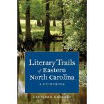 【预订】Literary Trails of Eastern North Carolina: A Guidebook