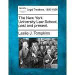 【预订】The New York University Law School, Past and Present.