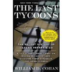 【预订】The Last Tycoons: The Secret History of Lazard Freres &