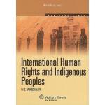 【预订】International Human Rights and Indigenous Peoples: 2010