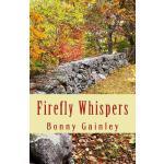 【预订】Firefly Whispers