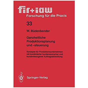 【预订】Ganzheitliche Produktionsplanung Und -Steuerung: Konzepte F... 9783540536420 美国库房发货,通常付款后3-5周到货!