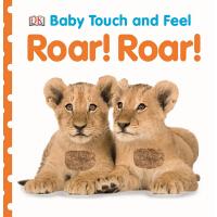 Baby Touch and Feel: Roar! Roar!英文原版 DK儿童触摸书:嗷嗷吼