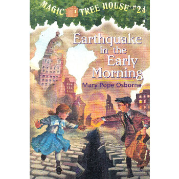 Magic Tree House #24 Earthquake in the Early Morning 神奇树屋24;绝命大地震 9780679890706