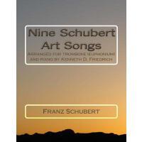 【预订】Nine Schubert Art Songs: Arranged for Trombone (Euphoni