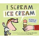 【预订】I Scream, Ice Cream!: A Book of Wordles 9781452100043