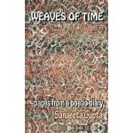 【预订】Weaves of Time: Pages from a Poetic Diary