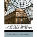 【预订】Arts of the World: Comparative Art Studies