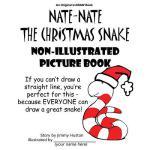 【预订】Nate-Nate the Christmas Snake Non-Illustrated Picture B