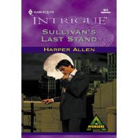 Sullivan's Last Stand (Mills & Boon Intrigue)(电子书)