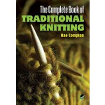 【预订】The Complete Book of Traditional Knitting