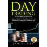 【预订】Day Trading: Ultimate Beginner Guide: 3 Manuscripts a B
