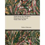 【预订】Violin Sonata *by Robert Schumann for Piano and Violin