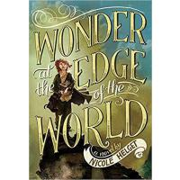 【预订】Wonder at the Edge of the World 9780316245104