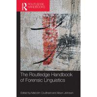 【预订】The Routledge Handbook of Forensic Linguistics