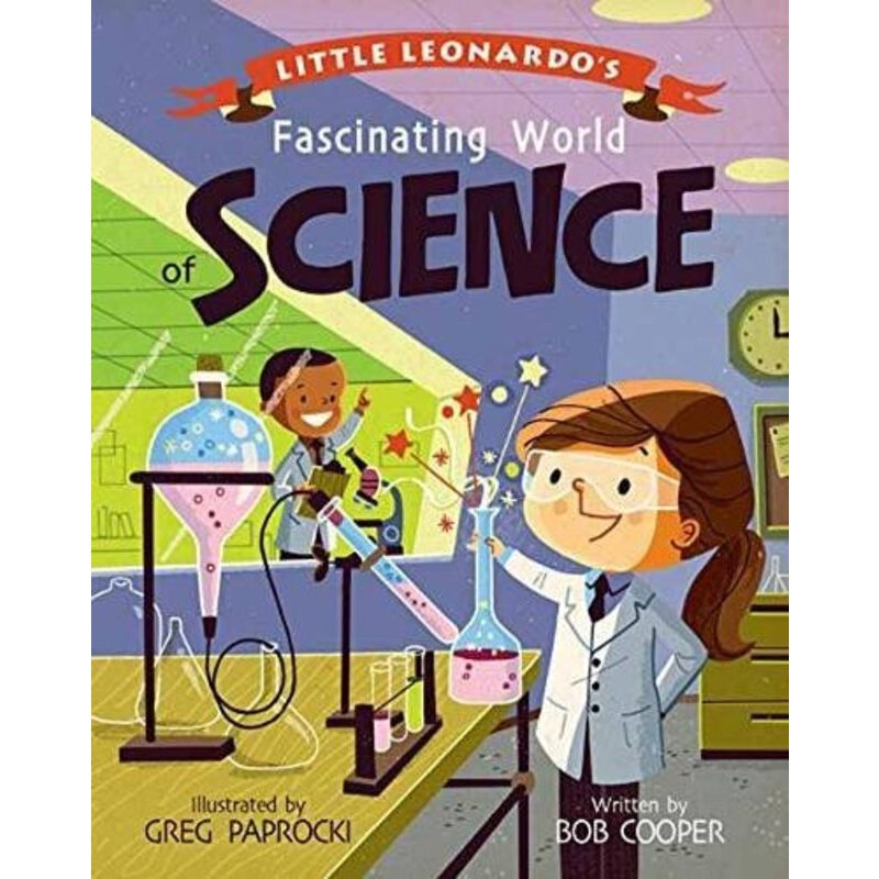 Little Leonardo's Fascinating World of Science