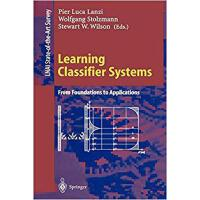 【预订】Learning Classifier Systems 9783540677291