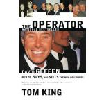 【预订】The Operator: David Geffen Builds, Buys, and Sells the