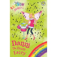 Rainbow Magic: The Music Fairies 67: Danni the Drum Fairy 彩虹仙子#67:音乐仙子9781408300282
