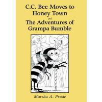 【预订】C.C. Bee Moves to Honey Town and the Adventures of Gram