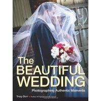 【预订】The Beautiful Wedding: Photography Techniques for Captu