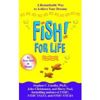 【预订】Fish! For Life A Remarkable Way to Achieve Your Dreams