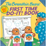 The Berenstain Bears?' First Time Do-It! Book