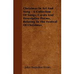 【预订】Christmas in Art and Song - A Collection of Songs, Caro