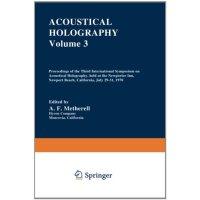 【预订】Acoustical Holography: Volume 3 Proceedings of the Thir