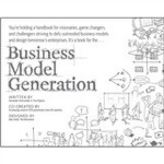 Business Model Generation: A Handbook For Visionaries, Game
