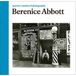 Berenice Abbott: Aperture Masters of Photography 贝伦尼斯・阿博特摄影