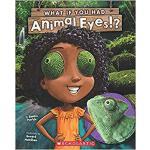 【预订】What If You Had Animal Eyes? 9781338206456