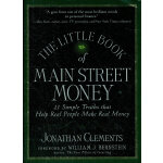 The Little Book Of Main Street Money: 21 Simple Truths That