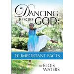 【预订】Dancing Before God: 10 Important Facts