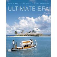 现货 Ultimate Spa: Asia's Best Spas and Spa Treatments