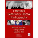 【预订】Practical Veterinary Dental Radiography 9781482225433