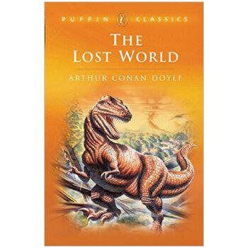 The Lost World: Being an Account of the Recent Amazing Adventures of Professor E  Challenge Arthur C 全新正版进口图书