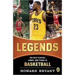 【预订】Legends: The Best Players, Games, and Teams in Basketba